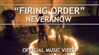NeverKnow - Firing Order (Official Music Video)