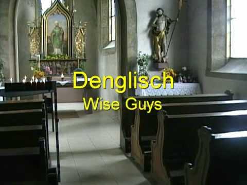 Wise Guys - Denglisch Musikvideo