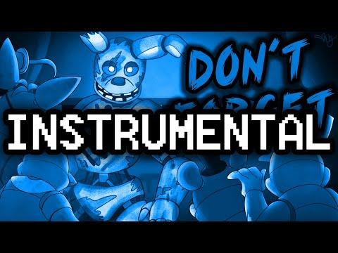 """Instrumental  ► FNAF SONG """"Don't Forget"""" [LYRICS]"""