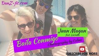 Balia Conmigo by Juan Magan - Zumba® Choreography by Celina