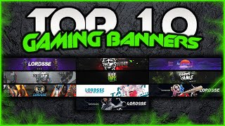 Best 10 Gaming Banner Template | Free Download for PC/Mobile