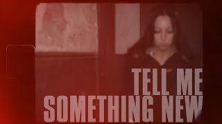 Empress - Tell Me Something New (ft.Loki) {prod. Steg G}