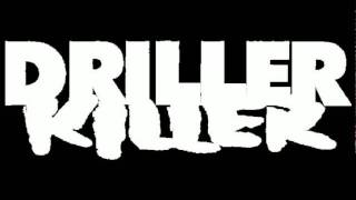 Watch Driller Killer The Phanatix video