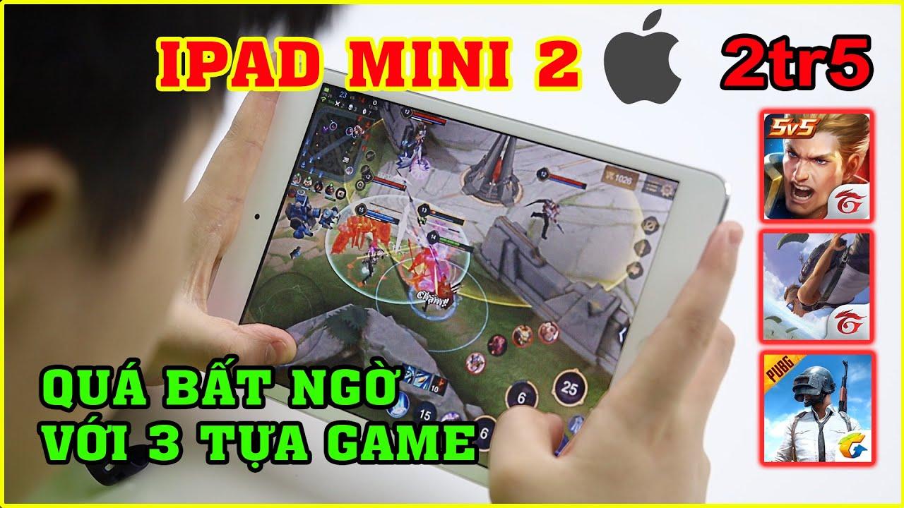 Test Game iPad Mini 2 giá 2tr5 ở 2020 - 7 năm tuổi Chơi Game Nặng ra sao? | MUA HÀNG ONLINE