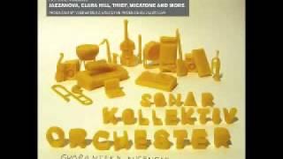 Sonar Kollektiv Orchestra - No Use