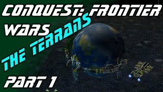 Conquest: Frontier Wars / The Terrans / part 1 ~ The Basics