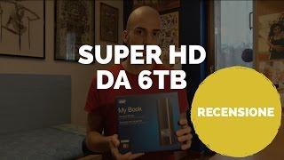 Recensione: Hard Disk WD MyBook 6TB