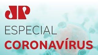 Jovem Pan Especial: Coronavírus - 29/05/20
