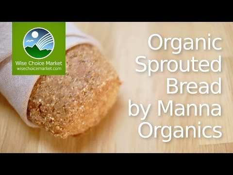 Organic Sprouted Bread by Manna Organics - Wise Choice Market