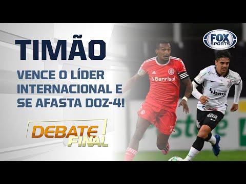 CORINTHIANS: Vitória sobre o Internacional dá moral para o time? | Debate Final
