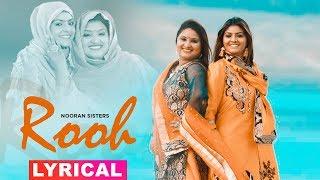 Rooh (Lyrical Video)   Nooran Sisters   Harish Verma   Speed Records