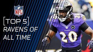 Top 5 Ravens of All Time | NFL