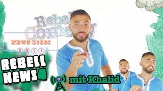 Rebell News #4 mit Khalid