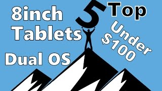 TOP 5 Best Dual OS 8inch tablets under $100 dollars (Teclast/Cube/Chuwi) Windows/Android-2016/2017
