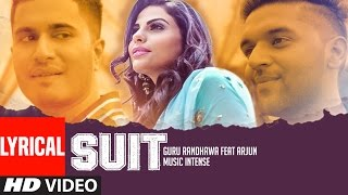 Suit Guru Randhawa Feat. Arjun | Lyrical Video Song | Latest Punjabi Song | T-Series