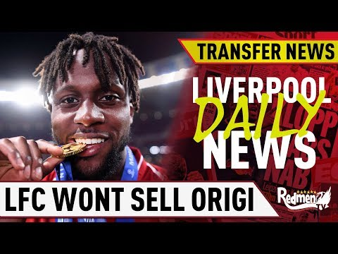 Liverpool Won't Sell Divock Origi! | #LFC Daily Transfer News LIVE