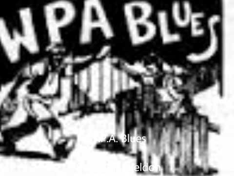 Casey Bill Weldon-W. P. A.  Blues