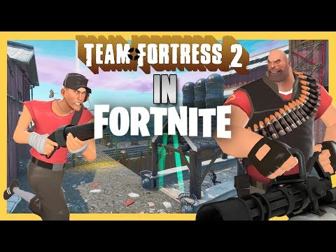 Team Fortress 2 In Fortnite Creative - Pick Your Class! | Swiftor