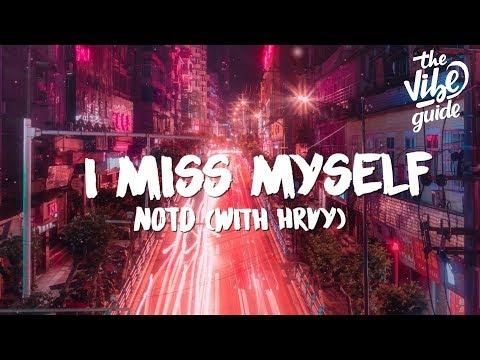 NOTD & HRVY - I Miss Myself (Lyrics)
