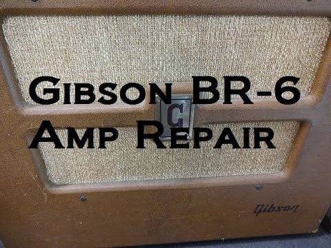 how to repair hum buzz gibson br-6 tube type practice guitar amp