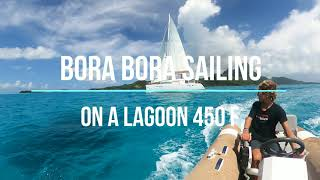 PRICE NEGOTIABLE Sailing Bora Bora - on a Lagoon 450 Flybridge