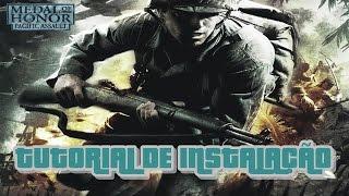 Como Instalar Medal Of Honor Pacific Assault Pc + Tradução 2015