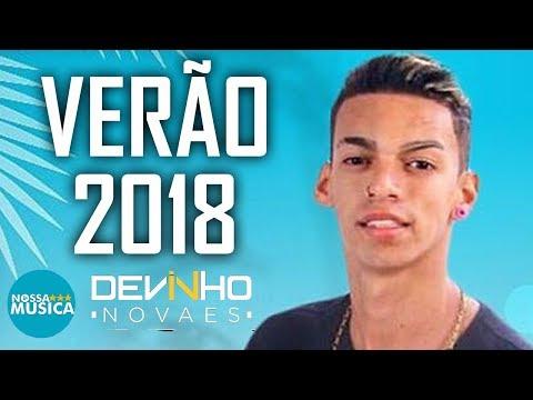 Devinho Novaes -Verão 2018 - Repertorio Novo - Musicas Novas