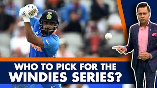 #WIvIND: WHO should INDIA pick for the WINDIES series?   #AakashVani