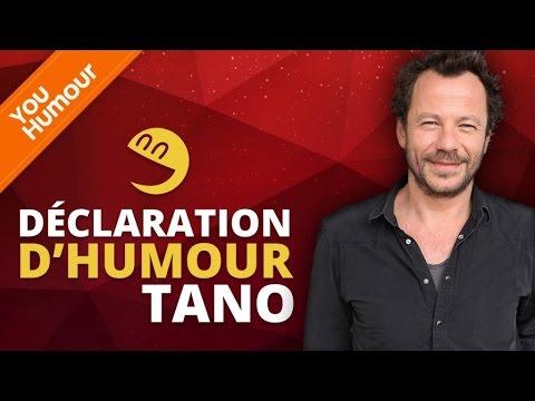 TANO - Déclaration d'Humour