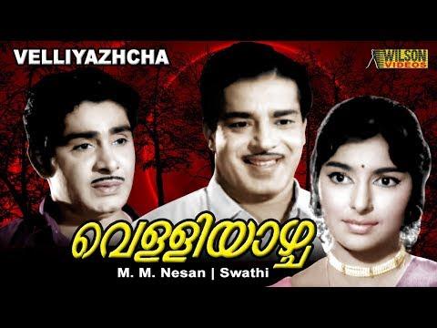 Velliyazhcha (1969)  Malayalam Full Movie| Sathyan |