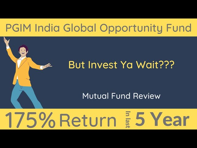 PGIM India Global Equity Opportunities Fund Review   PGIM India Diversified Equity Fund Review
