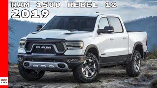 2019 Ram 1500 Rebel 12 Truck