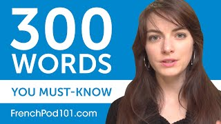 300 Words Every French Beginner Must Know