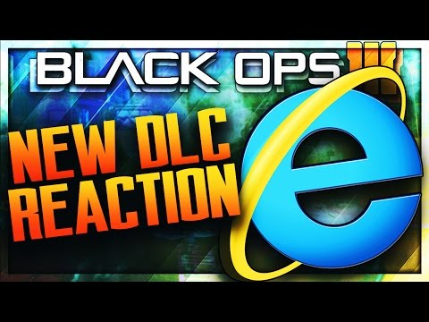 INTERNET EXPLORER REACTS TO THE NEW BLACK OPS 3 DLC!