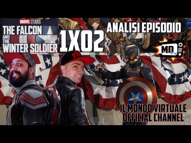 THE FALCON AND THE WINTER SOLDIER: ANALISI EPISODIO 1x02