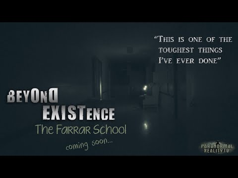 Beyond Existence: The Farrar School- Original Paranormal Series