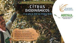 Citrus Biodinâmicos [CONVERSAS BIODINÂMICAS]