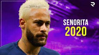 Download Neymar Jr ► Señorita - Shawn Mendes, Camila Cabello ● Skills & Goals  2019/2020ᴴᴰ