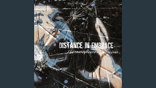 Watch Distance In Embrace Lines Were Drawn Sides Were Taken video