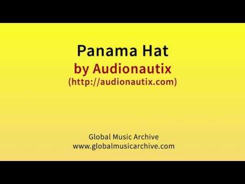 Panama hat by Audionautix 1 HOUR