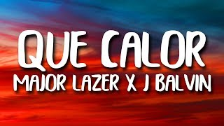 Major Lazer, J. Balvin - Que Calor (LetraLyrics) ft. El Alfa
