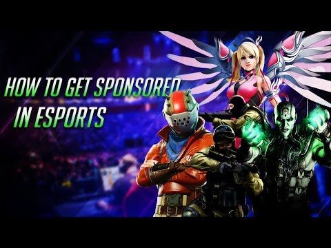 How To Get Sponsored In Esports