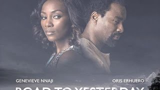 The Screening Room: Road To Yesterday Nigerian Nollywood Movie Review
