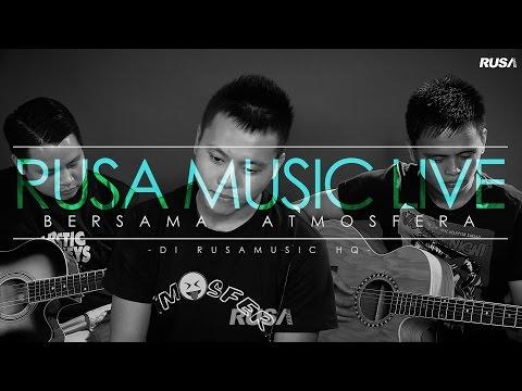 Atmosfera - Berakhirlah Sudah [Rusa Music Live 1.2]