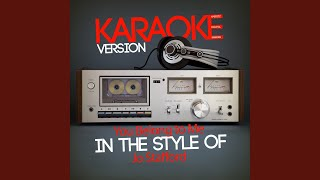 You Belong to Me (In the Style of Jo Stafford) (Karaoke Version)