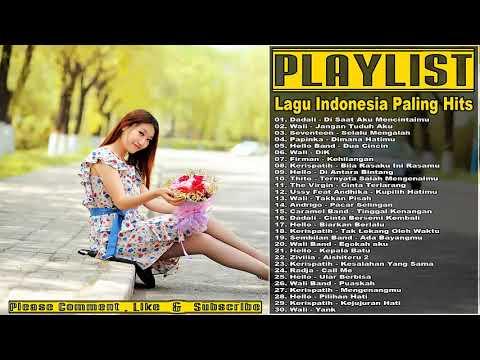 30 Lagu Pop Indonesia Campuran 2017 ( Lagu Buat Putus Cinta Paling Sedih 2017 )