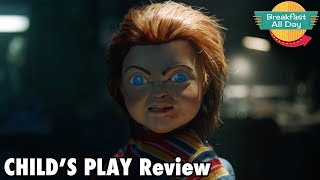 Child's Play (2019) Review - Breakfast All Day