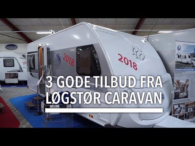 3 gode tilbud fra Løgstør caravan