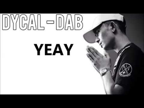 DYCAL - DAB [Dimana Ada Bitches/Boys] Official Lirik Video