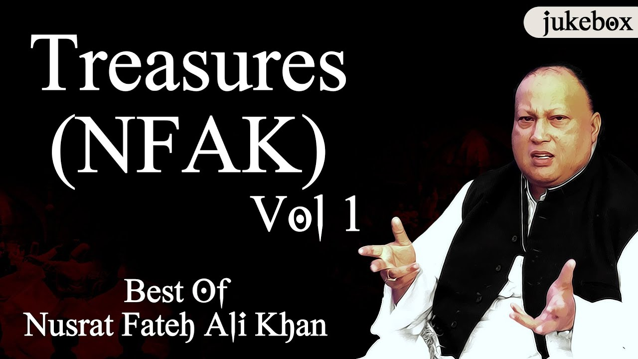 Best Of Nusrat Fateh Ali Khan | Treasures Vol.1 | Audio Jukebox
